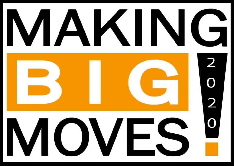 Making Big Moves 2020