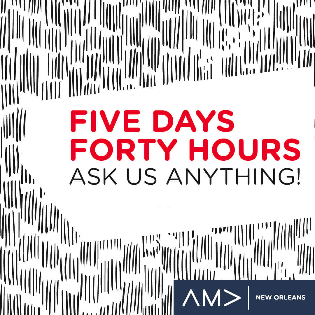 Five Days Forty Hours Ask Us Anything